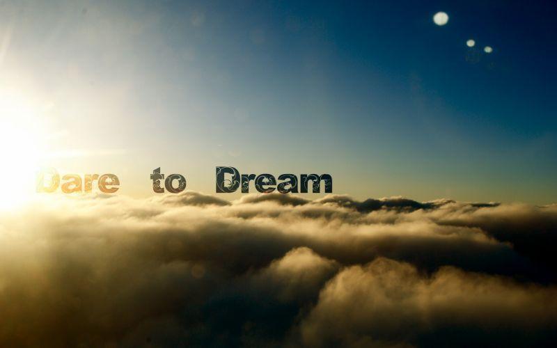 Bermimpilah dan jadikan mimpimu nyata!