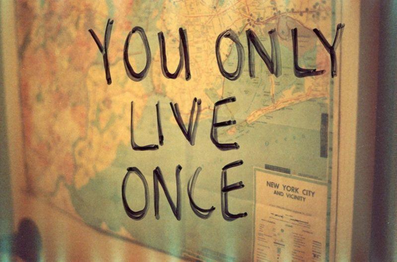 hidup sekali, hidup yang berarti