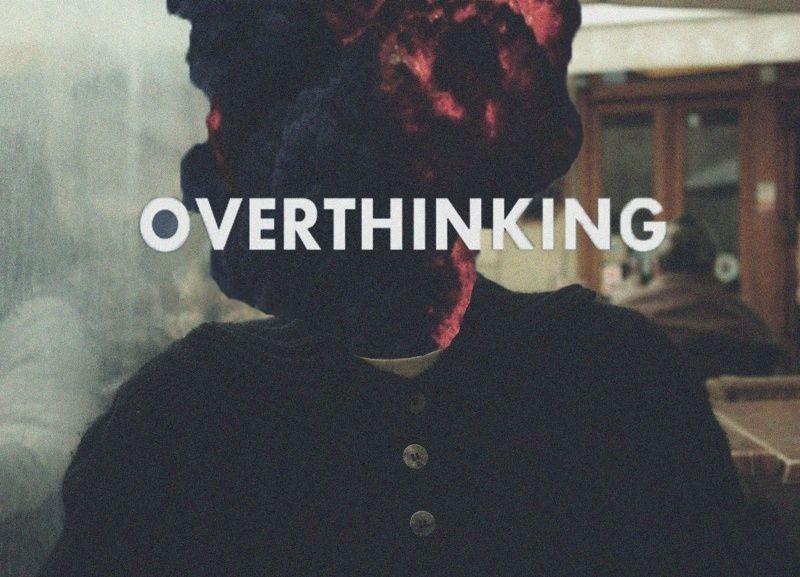 mikir tapi jangan overthinking