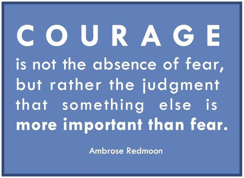 Keberanian bukan hanya tentang tidak memiliki keberanian