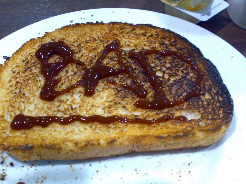 Bad toast