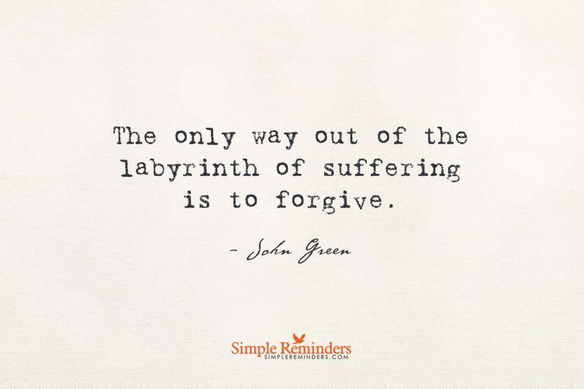 Satu-satunya jalan untuk maju adalah dengan memaafkan dirimu