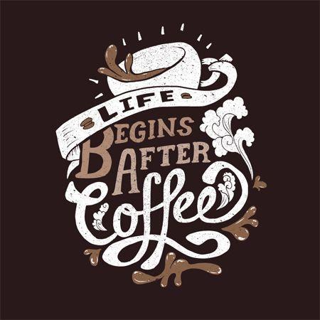 Hidup baru dimulai setelah minum kopi!