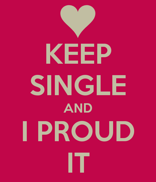 keep-single-and-i-proud-it