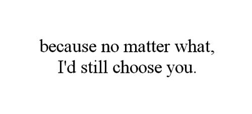 Aku memilihmu