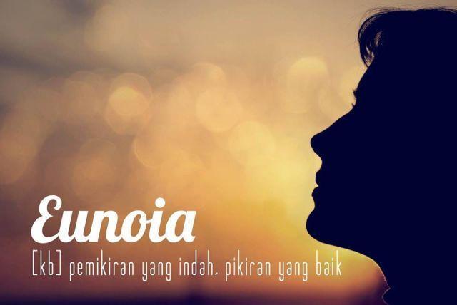 Bukti Bahasa Indonesia Itu Kaya Inilah 9 Kata Pilihan Keren Yang Bisa Menginspirasimu