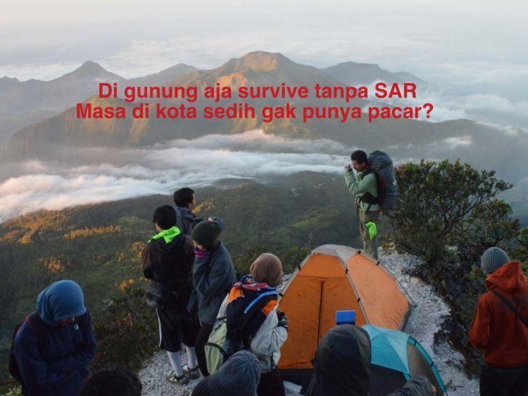 Di gunung aja bisa survive tanpa SAR