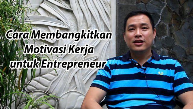Pak Chandra tokoh yang memotivasi para entrepreneur