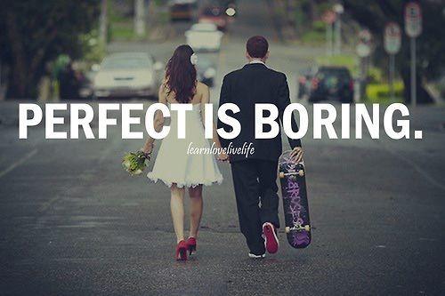 Sering bertemu dianggap sempurna, dan sempurna sama dengan membosankan