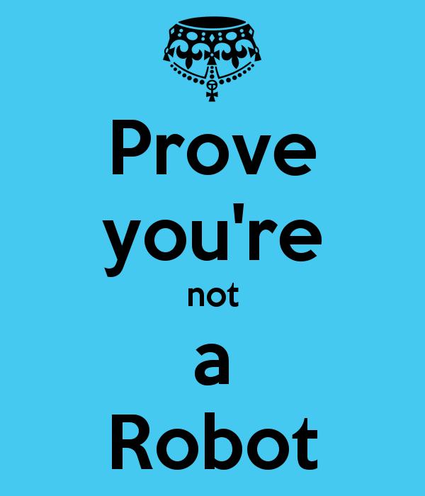 you're not a robot