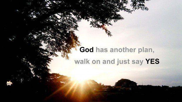 Rencana Tuhan lebih indah dari yang Anda rencanakan