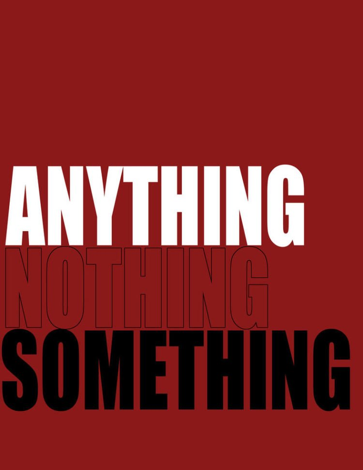 Anything nothing something
