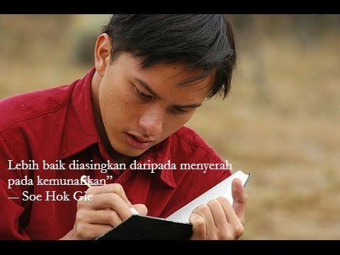 Quotes yang menggetarkan dari seorang Soe Hok Gie dalam film yang bertajuk sama.
