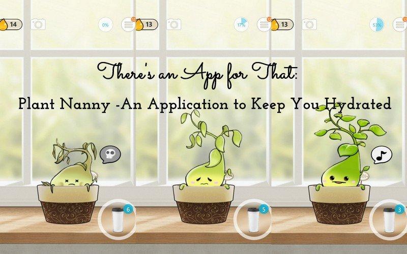 Download PlantNanny untuk memastikanmu minum air tiap hari