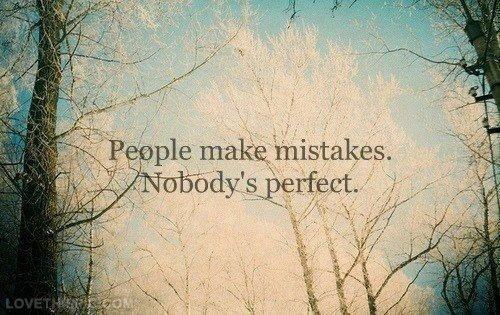 nggak ada yang sempurna di dunia ini