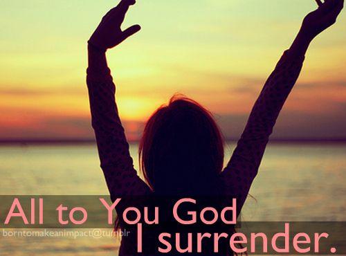 I Surrendder..