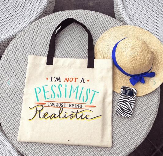 tote bag I am not a pessimist