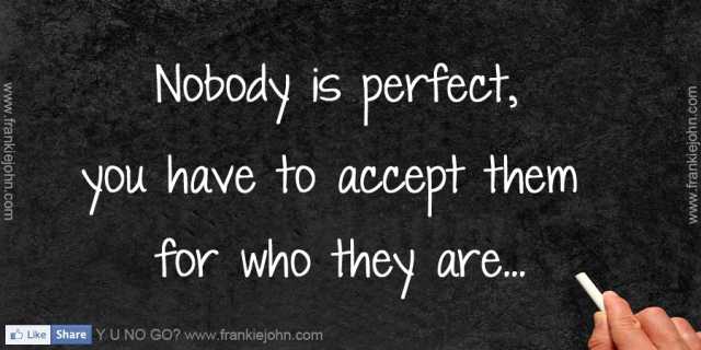 Nobody is perfect !!
