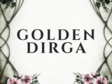 GOLDEN DIRGA