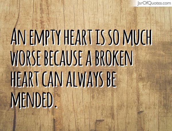 broken heart can always be mended