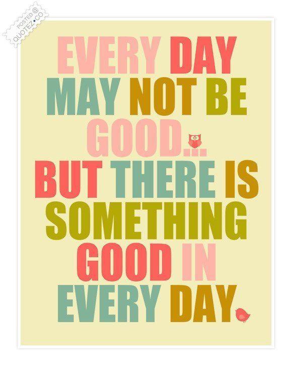 Selalu ada hal baik setiap harinya..