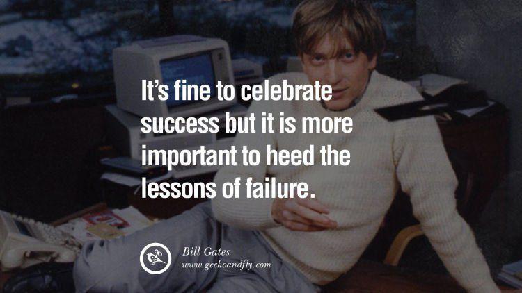Kegagalan memberimu pelajaran.