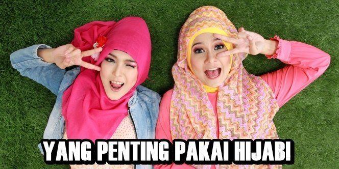 Yang penting pakai hijab