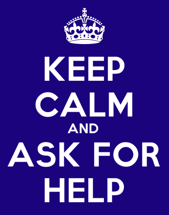 Jangan gengsi buat minta bantuan.
