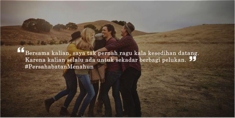 Sahabat yang selalu ada buatmu.