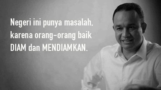 Quotes Anies Baswedan.
