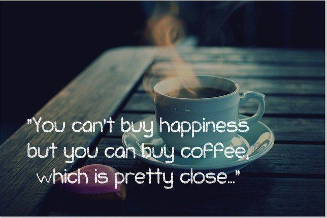 Kopi bisa membuatmu bahagia.