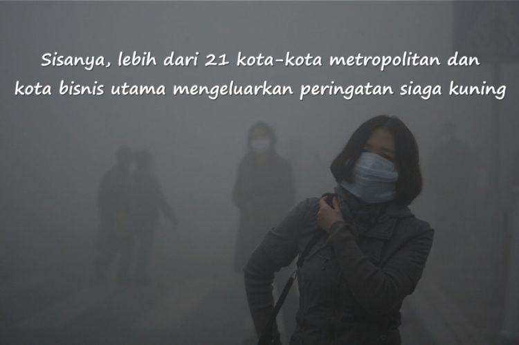 polusi udara di China semakin parah sejak awal tahun 2013 lalu