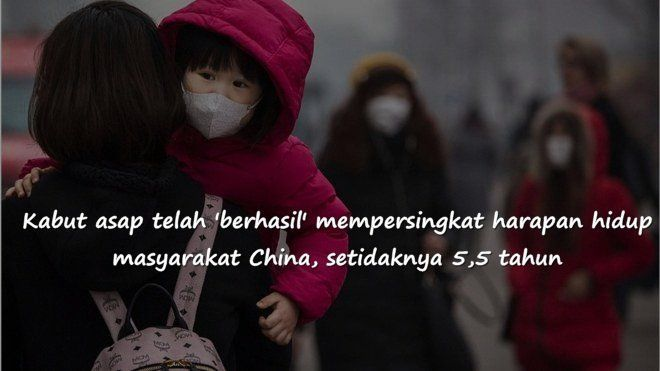 polusi udara di China dinyatakan menewaskan 1,2 juta orang setiap tahunnya