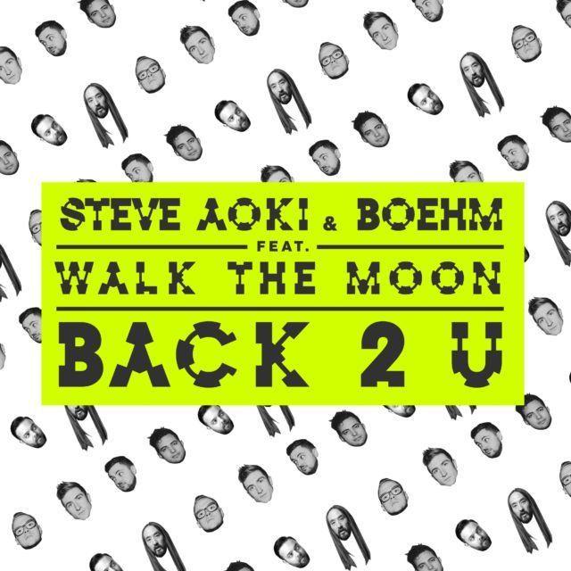 Steve Aoki & Boehm - Back 2 U