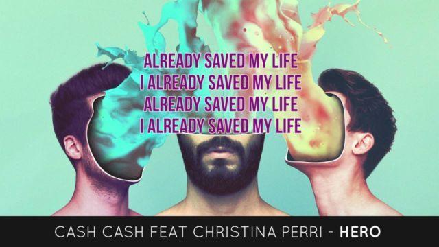 Cash Cash ft. Christina Perri – Hero