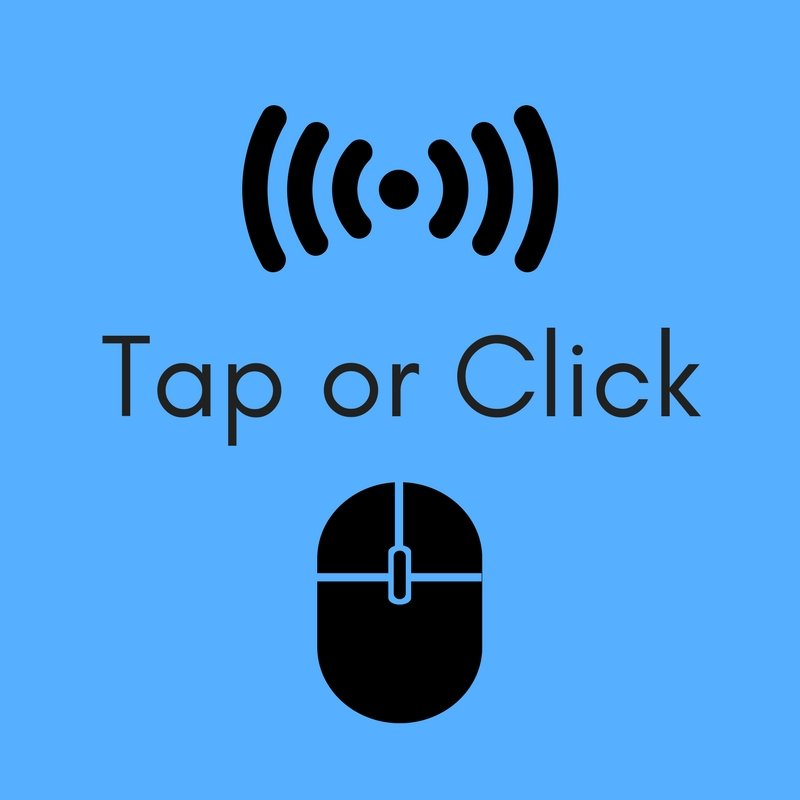 Tap or Click