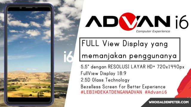 Layar FullView Advan i6