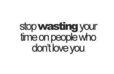 stop wasting your time,