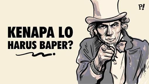Kenapa Lo Harus Baper? - Provoke! Online
