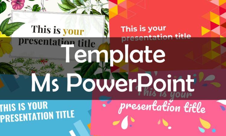 12 Rekomendasi Template Microsoft Powerpoint Yang Gratis Menarik Nggak Perlu Repot Bikin Sendiri