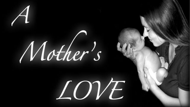 A Mother's Love- Gena Hill