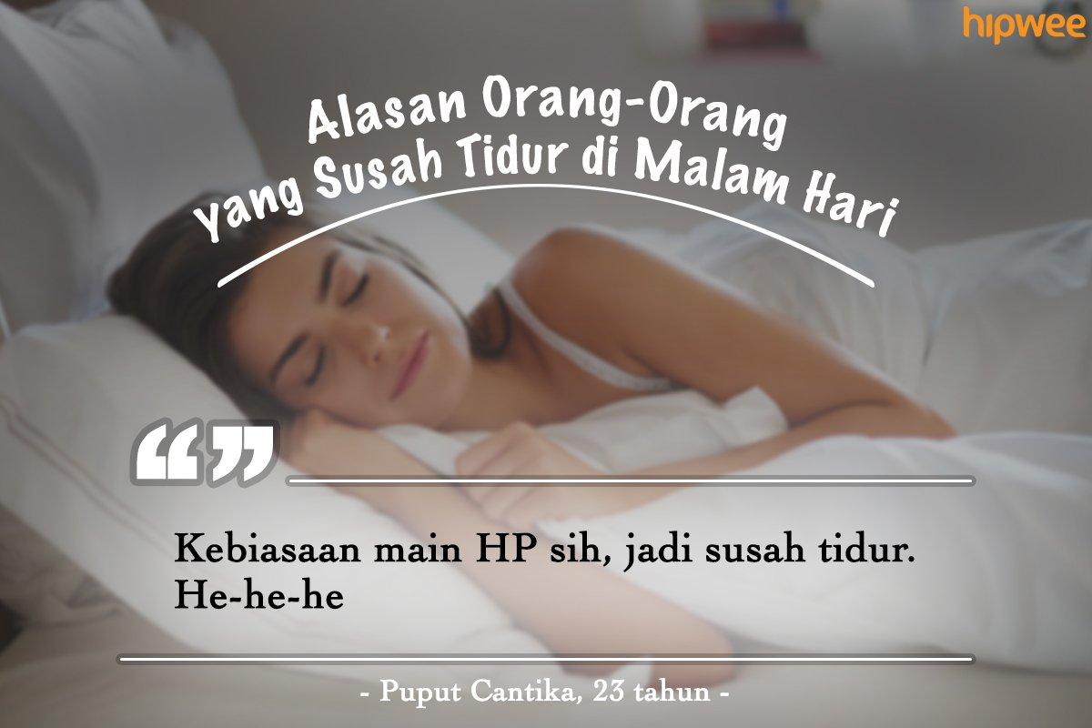 9 Alasan Orang Orang Susah Buat Tidur Di Malam Hari