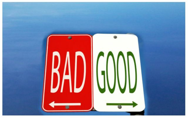 good or bad...