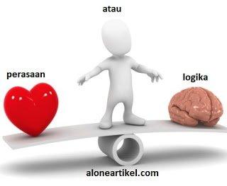Logika VS Perasaan