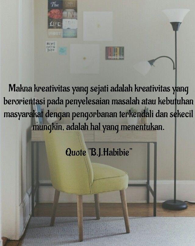 Quote inspiratif Habibie dari buku Tak Boleh Lelah dan Kalah; Fachmy Casofa.