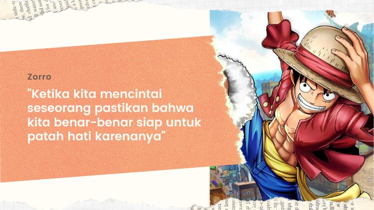 10 Kutipan Bijak Dari One Piece Anime Aja Ngajarin Kita Tentang Cinta Dan Persahabatan