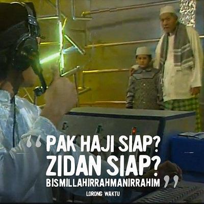 Pak Haji Siap? Zidan Siap?