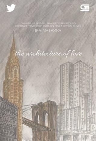 The Architecture of Love by Ika Natassa