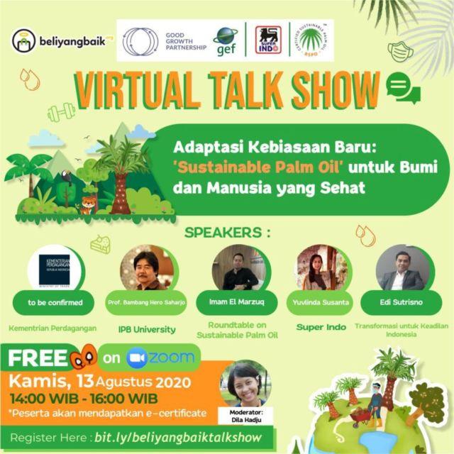 Melalui Virtual Talk Show, Beli yang Baik Mengedukasi Masyarakat tentang Pentingnya Sustainable Palm Oil oleh - pecintahewan.online