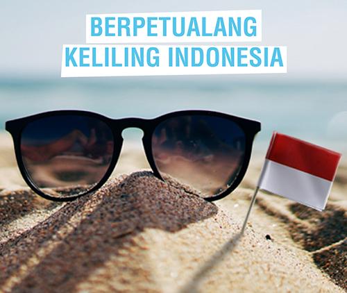 Destinasi Impian 2021: Berpetualang Keliling Indonesia